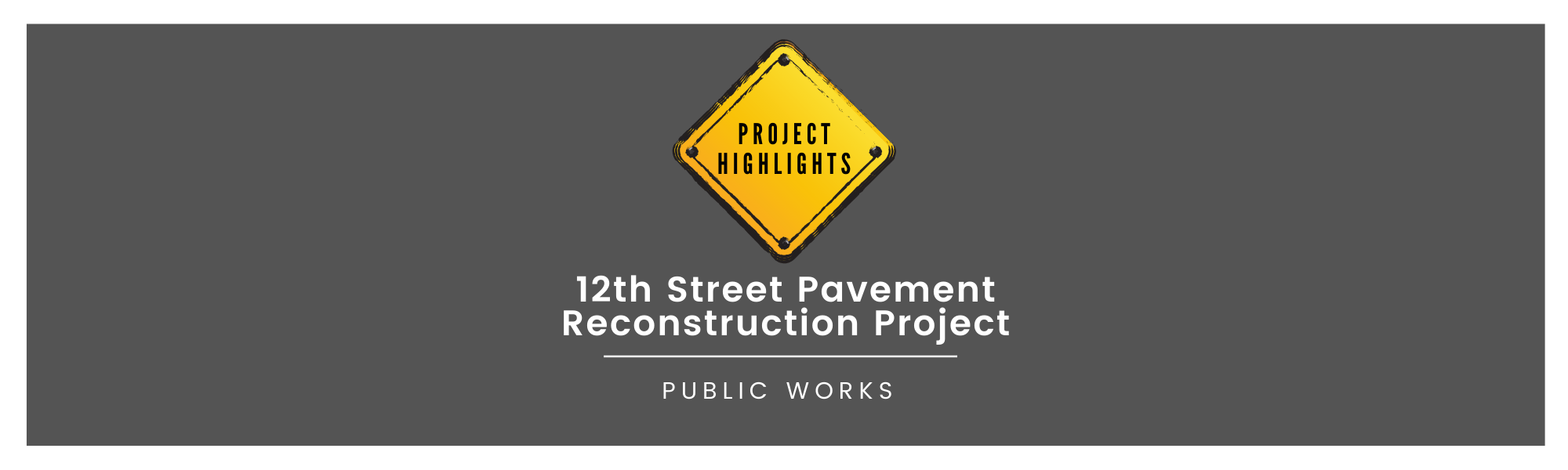 12th Street Pavement Reconstruction Project
