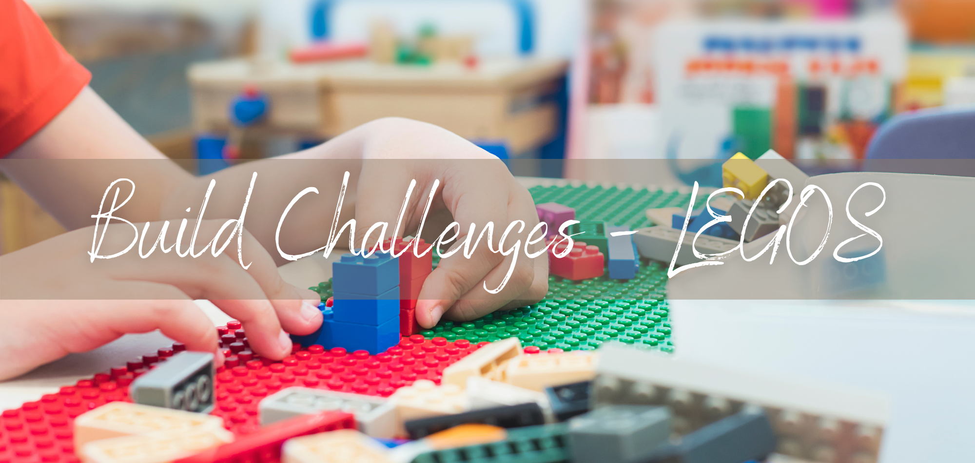Build Challenges - Legos