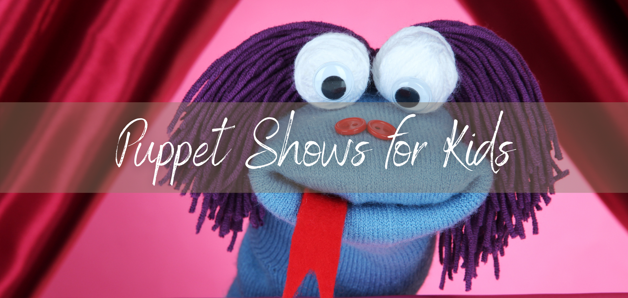Puppet Shows for Kids